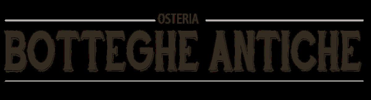 Osteria Botteghe Antiche